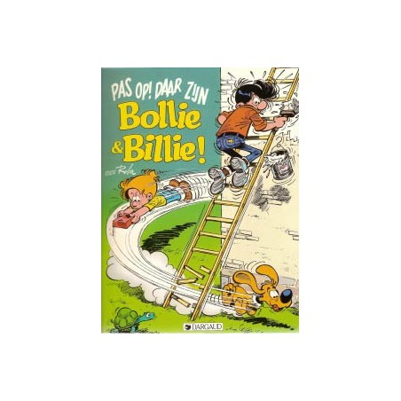 Bollie en Billie  22 Pas op! Daar zijn Bollie & Billie!