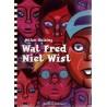 Hulsing strips Wat Fred niet wist
