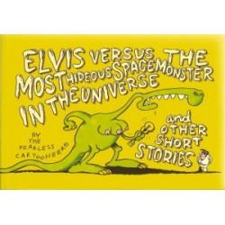 Fearless cartooneer Elvis versus the most hideous spacemonste
