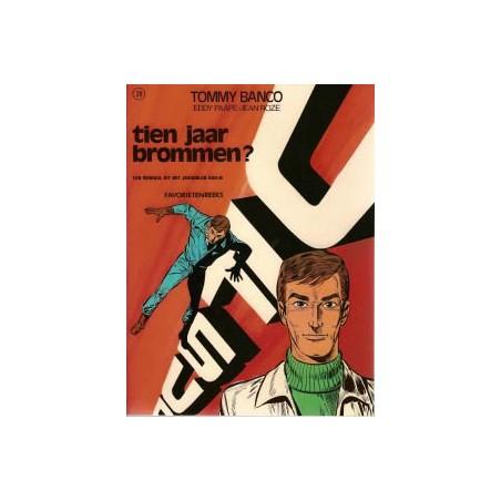 Tommy Banco Tien jaar brommen? 1e druk 1973