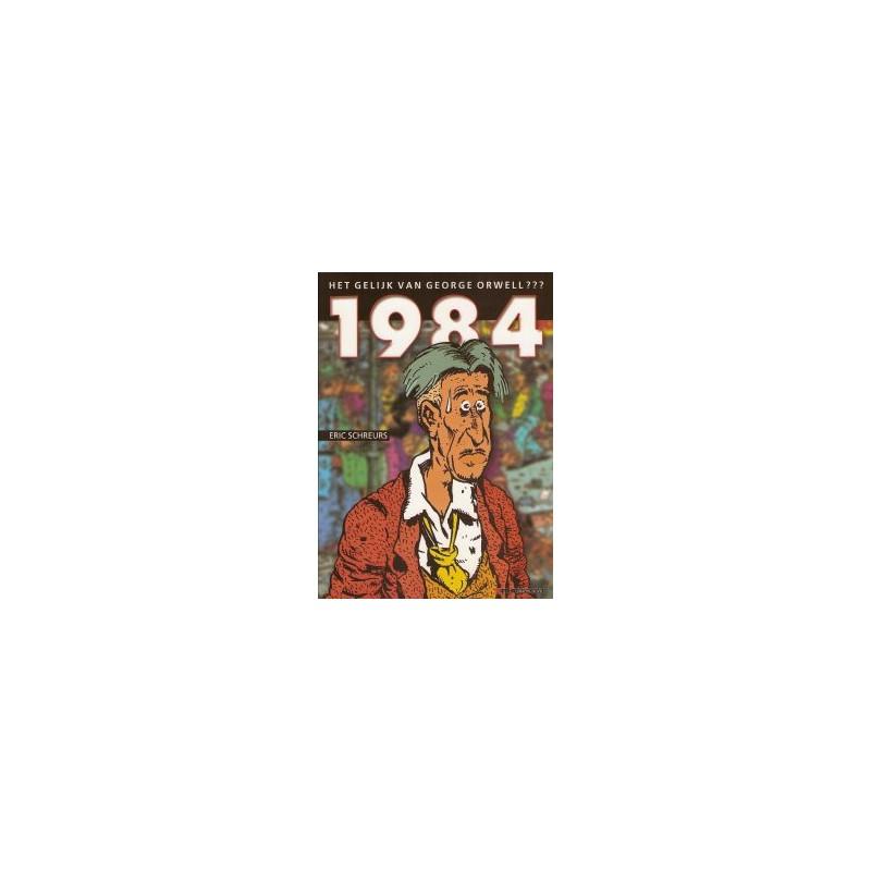 Schreurs 1984: Het gelijk van Orwell???