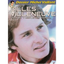 Dossier Michel Vaillant 10<br>Gilles Villeneuve
