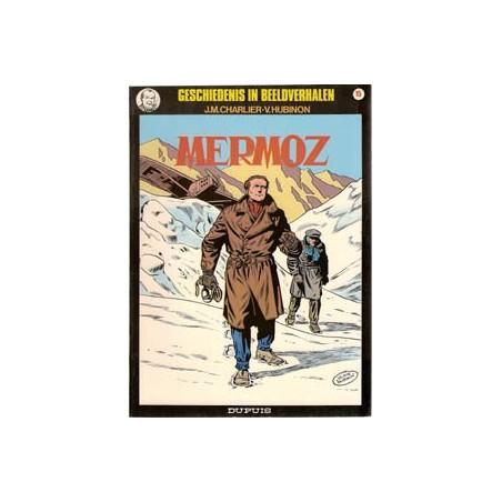 Geschiedenis in beeldverhalen 15 Mermoz herdruk 1985