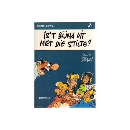 German en wij… 02 Is 't bijna uit met die stilte 1e druk 1981