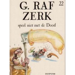 G. Raf Zerk 22 - Speel niet met de dood