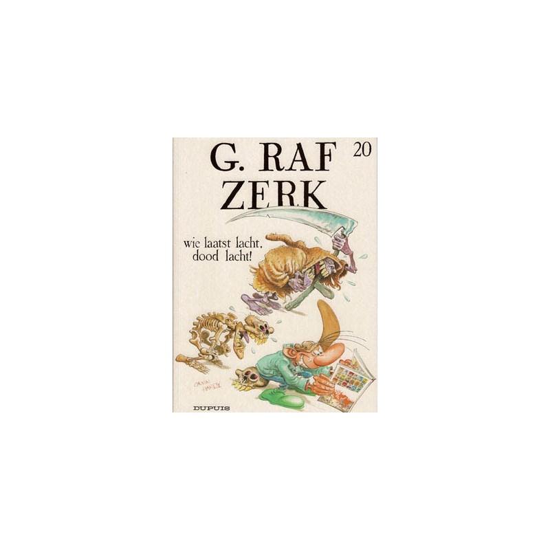 G. Raf Zerk 20 - Wie laatst lacht, dood lacht!