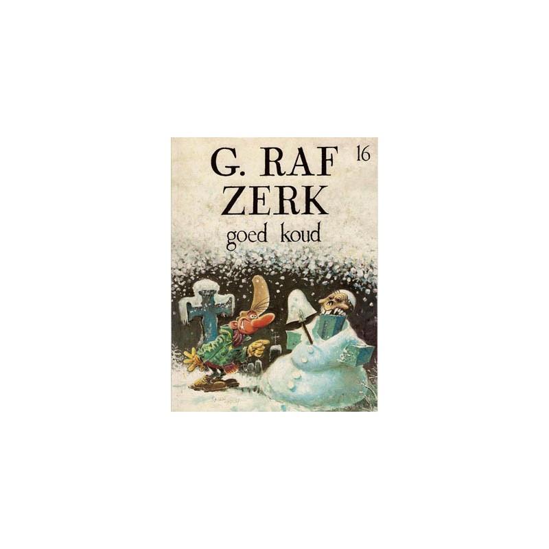 G. Raf Zerk 16 - Goed koud