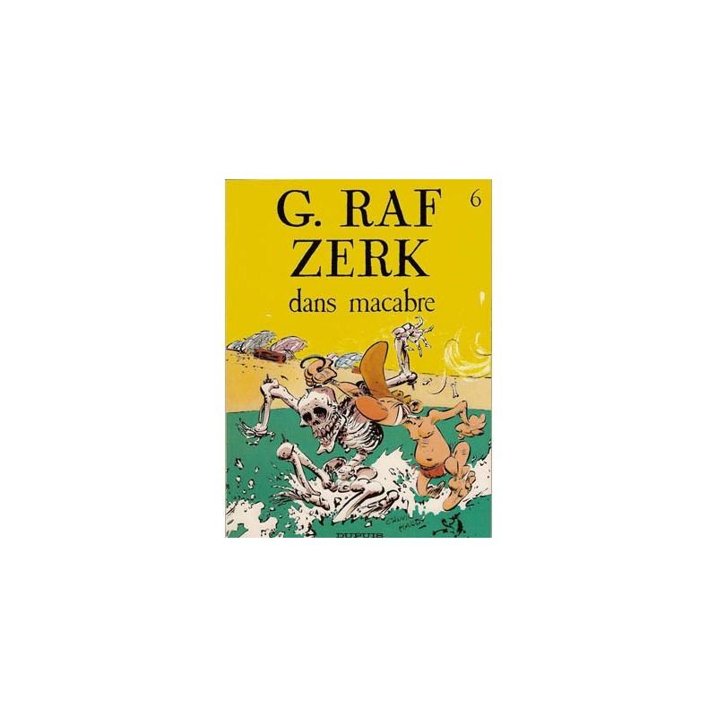 G. Raf Zerk 06 - Dans macabre