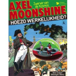 Axel Moonshine 04D* Hoezo werkelijkheid? 1e druk 1984