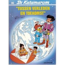 Katamarom 16 Tussen verleden en toekomst 1e druk 1987