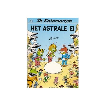 Katamarom 21 Het Astrale ei 1e druk 1991