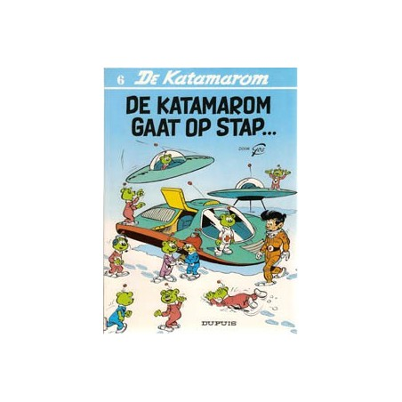 Katamarom 06 De Katamarom gaat op stap… herdruk 1992