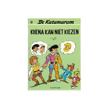 Katamarom 09 Khena kan niet kiezen herdruk 1989