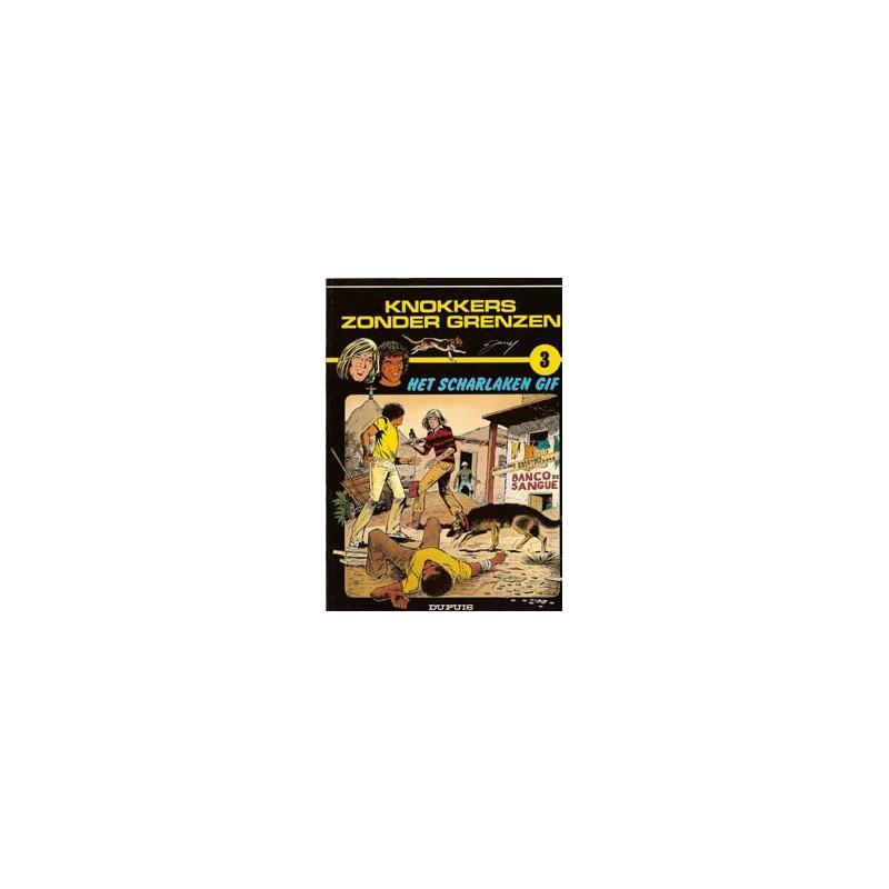 Knokkers zonder grenzen 03 Het scharlaken gif 1e druk 1985