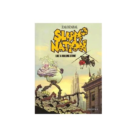 Slum Nation 03 Like a rolling stone