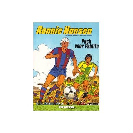 Ronnie Hansen 04 Pech voor Pablito 1e druk 1981
