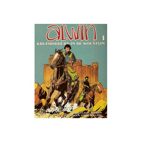 Alwin 01 Kruisridder in de woestijn 1e druk 1982