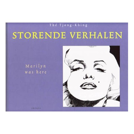 Khing  strips Storende Verhalen 01 HC Marilyn was here