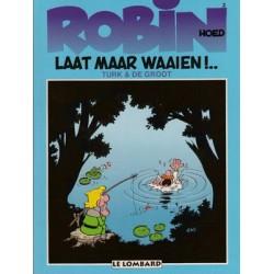 Robin Hoed 02 - Laat maar waaien!..
