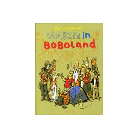 Boboland set HC deel 1 & 2 1e drukken 2008-2010