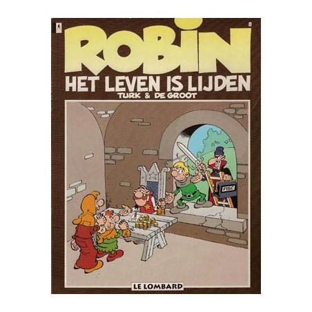 Robin Hoed 08 Het leven is lijden herdruk nieuwe omslag