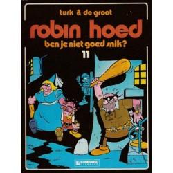 Robin Hoed 11 - Ben je niet goed snik? 1e druk 1986