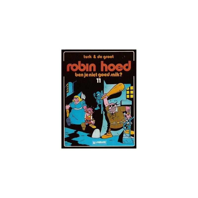 Robin Hoed 11 Ben Je Niet Goed Snik 1e Druk 1986 De Strip Aap