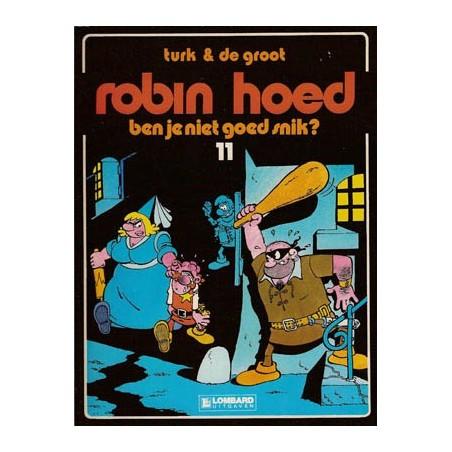 Robin Hoed 11 Ben je niet goed snik? 1e druk 1986