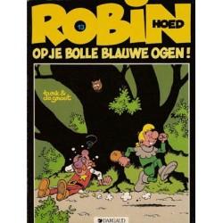 Robin Hoed 13 - Op je bolle blauwe ogen!