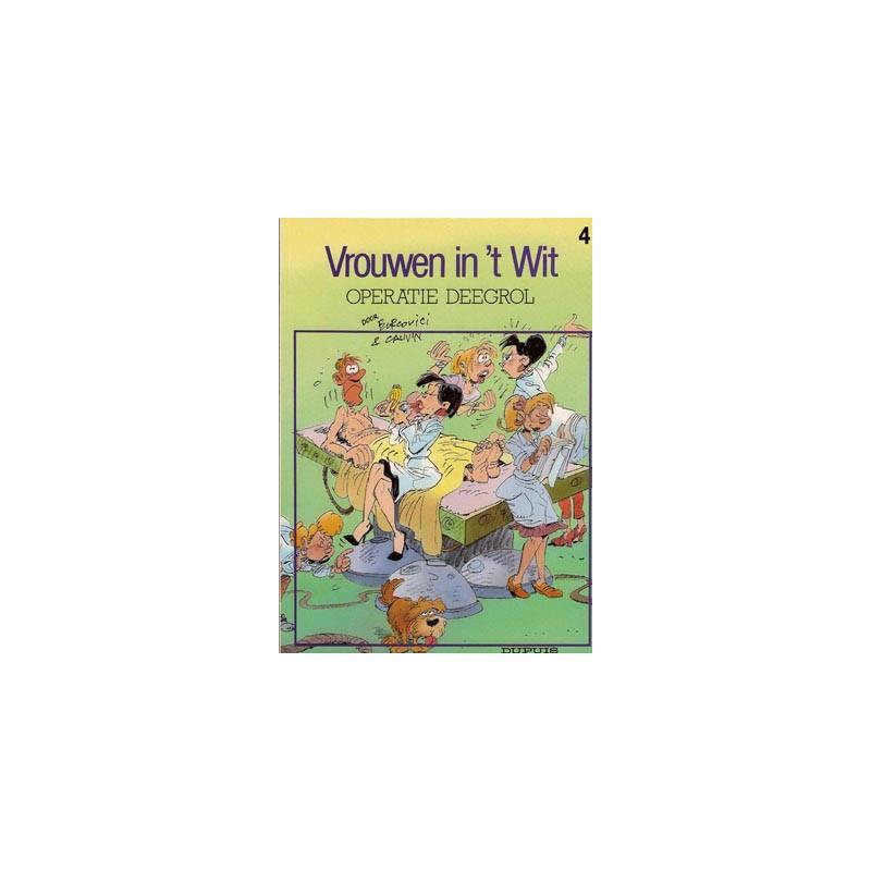 Vrouwen in het wit 04 - Operatie deegrol
