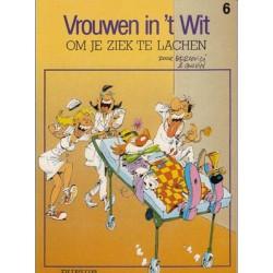 Vrouwen in het wit 06 - Om je ziek te lachen