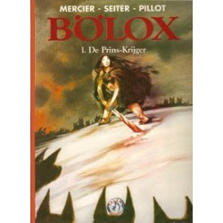 Bolox 01 HC<br>De prins-krijger