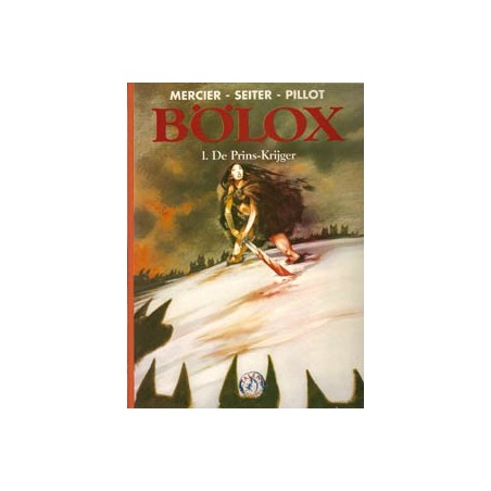 Bolox HC 01 De prins-krijger