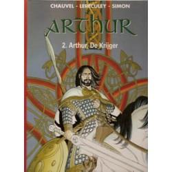 Arthur 02 HC Arthur, de krijger 1e druk 2001
