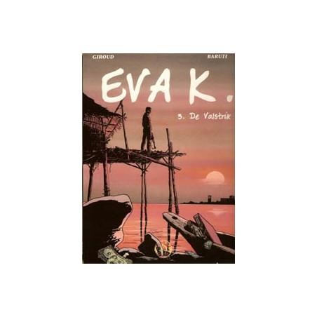 Eva K. 03 SC De valstrik