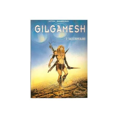Gilgamesh 01 Tweestromenland