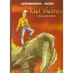 Kick Vicious 01 HC<br>De zaak Harper Sanborn