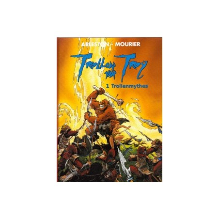 Lanfeust Trollen van Troy HC T01 Trollenmythes 1e druk 2001