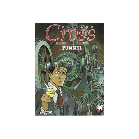 Carland Cross 03 Tunnel 1e druk 1993 (Collectie Avonturenstrips 14)