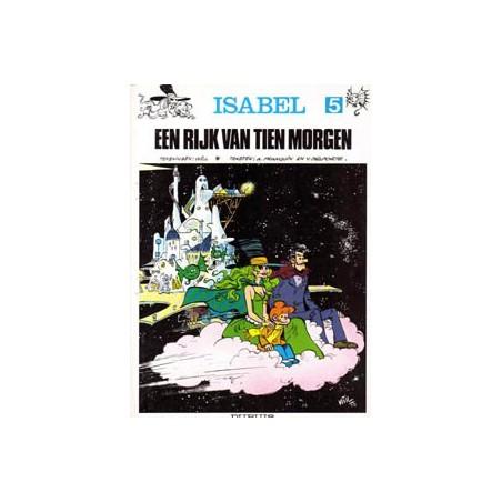 Isabel 05 Een rijk van tien morgen 1e druk 1980