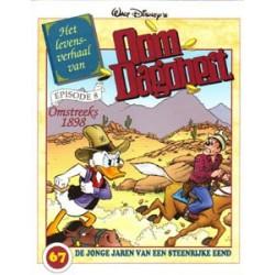 Oom Dagobert 67<br>Het levensverhaal episode 8<br>1e druk 2002