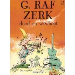 G. Raf Zerk 13 - Dood en verschopt