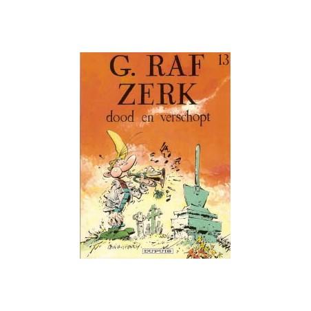 G. Raf Zerk 13 Dood en verschopt 1e druk 1996