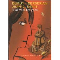 Dupuy & Berberian<br>Vlak voor het geluk HC
