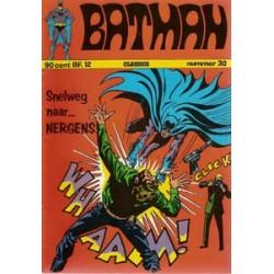 Batman Classics 030<br>Snelweg naar…nergens!