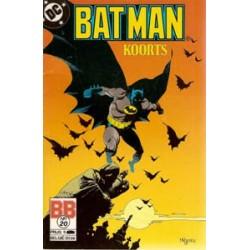 Batman 020<br>Koorts