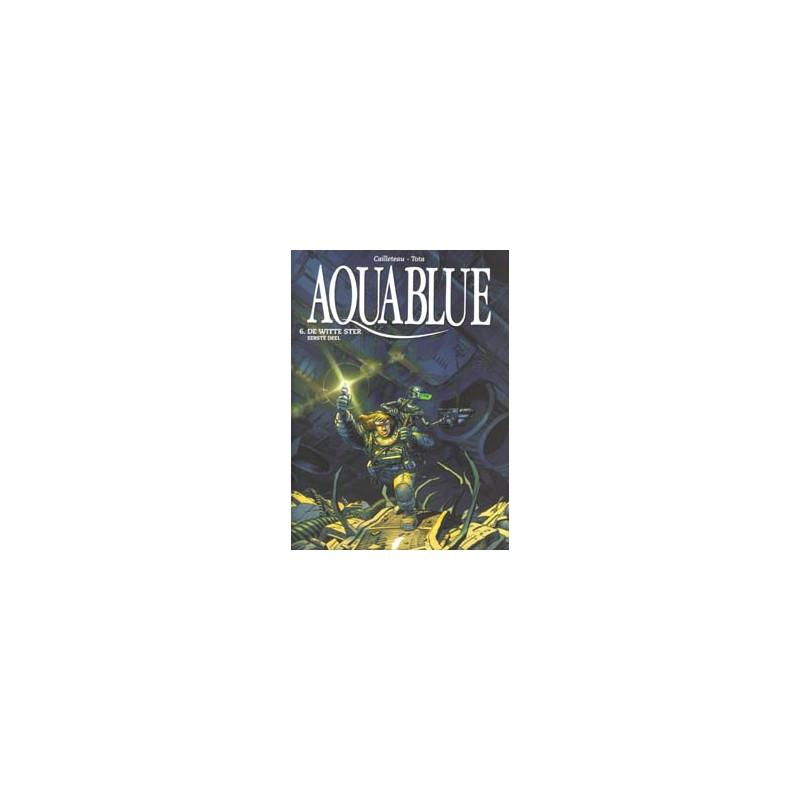 Aquablue  06 De witte ster eerste deel