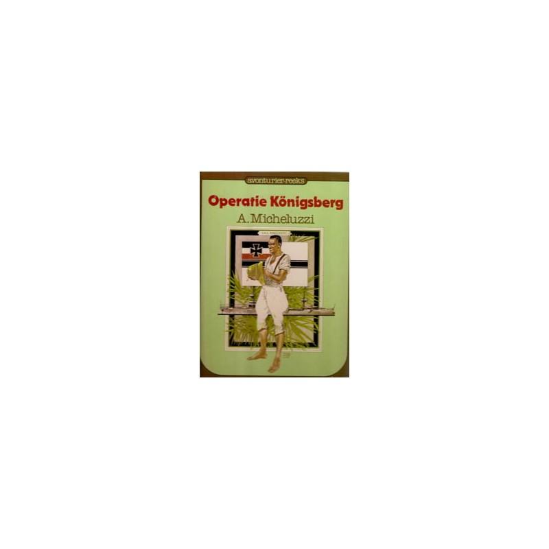 Avonturier-reeks 12 Operatie Konigsberg HC 1e druk 1982