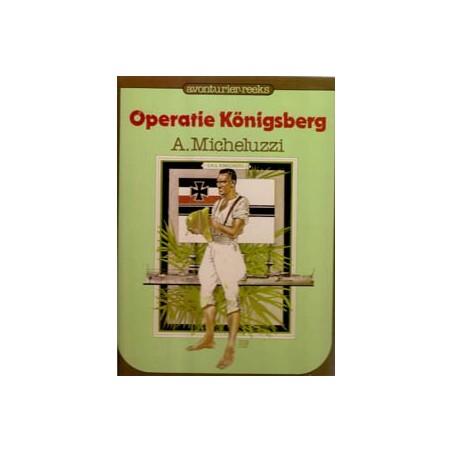 Avonturier-reeks<br>12 Operatie Königsberg HC<br>1e druk 1982