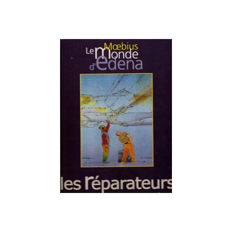 Moebius Le Monde d'Edena HC Les réparateurs